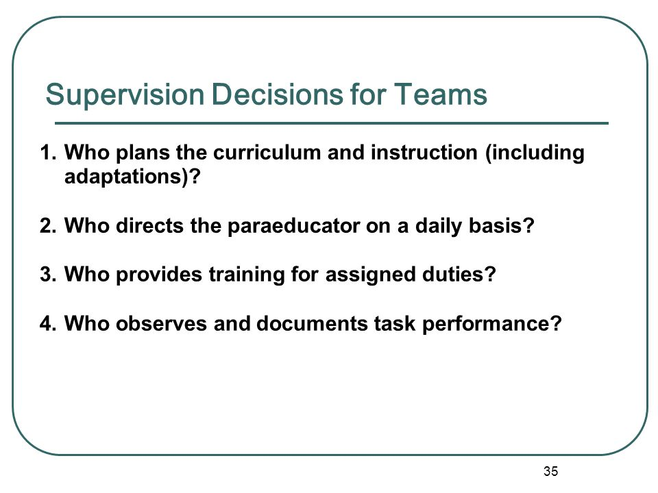 Supervision Decisions for Teams