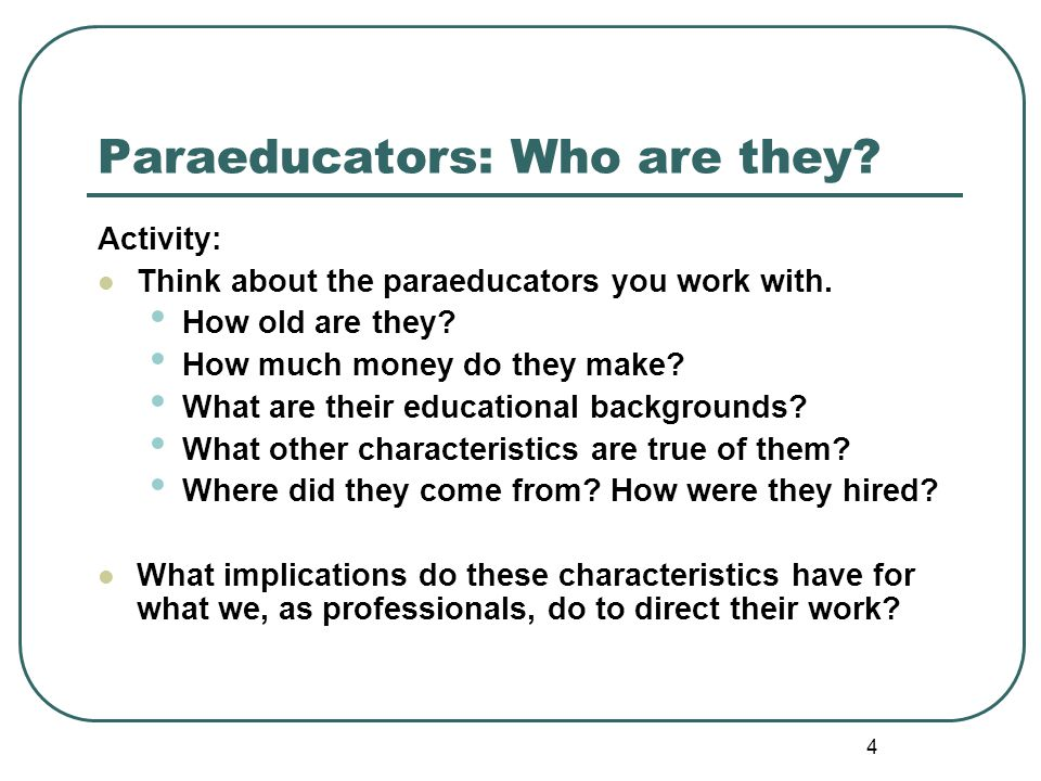 Paraeducators: Who are they