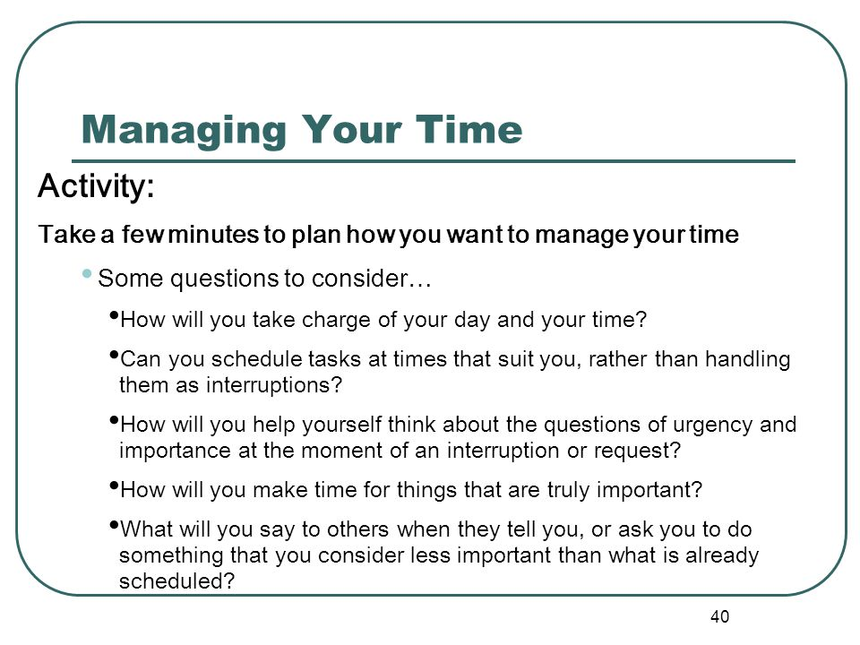Managing Your Time Activity: