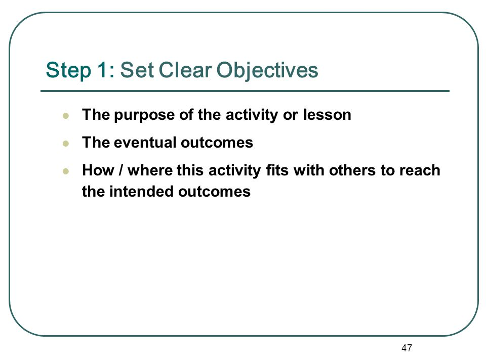 Step 1: Set Clear Objectives