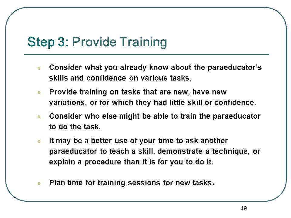 Step 3: Provide Training