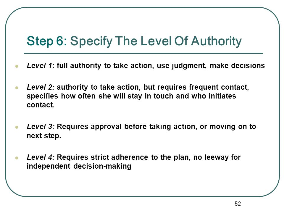 Step 6: Specify The Level Of Authority
