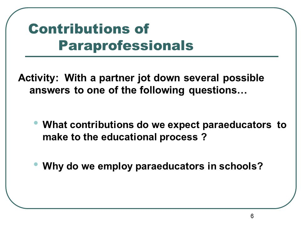 Contributions of Paraprofessionals