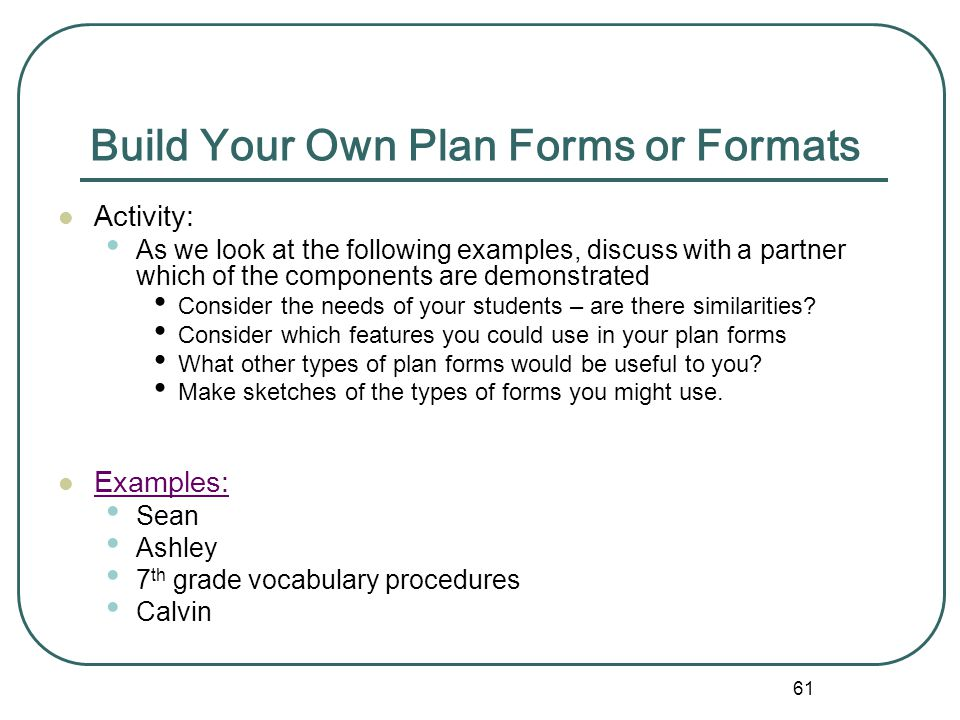 Build Your Own Plan Forms or Formats