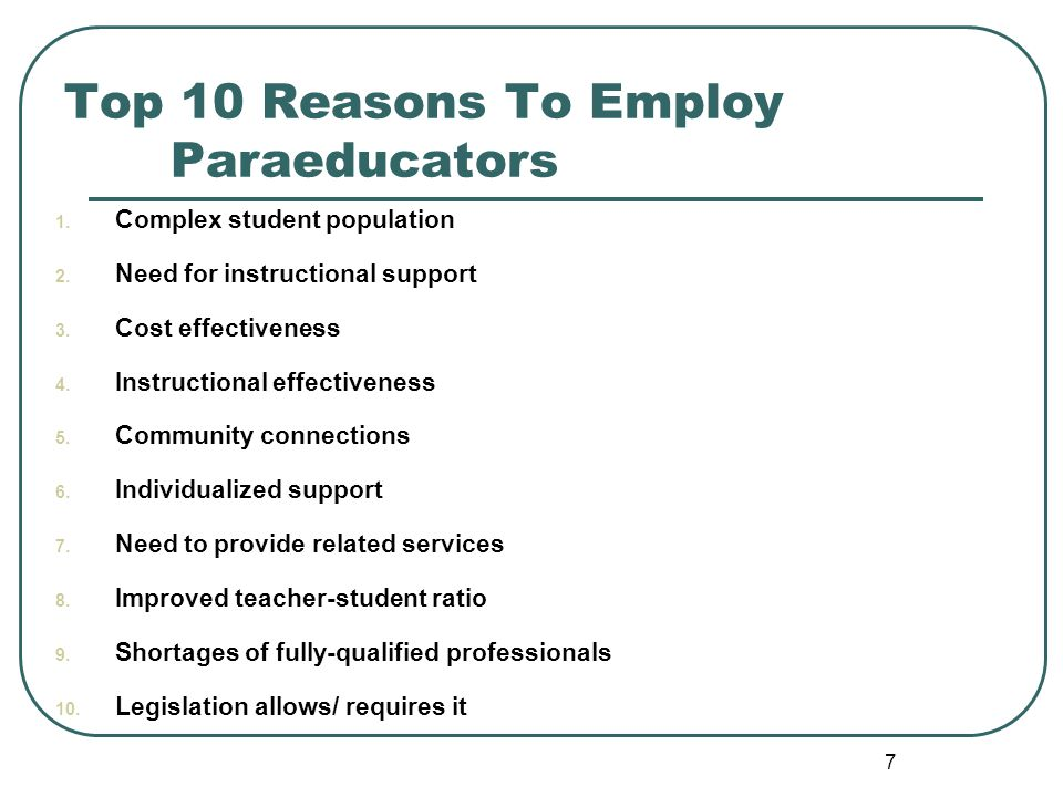 Top 10 Reasons To Employ Paraeducators