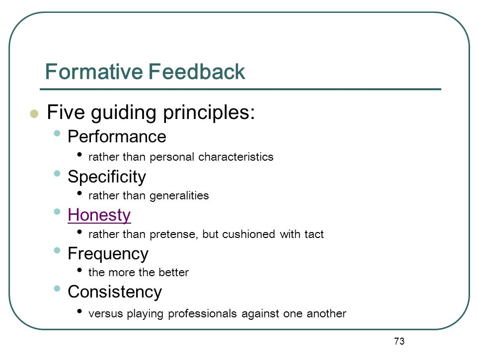 Formative Feedback Five guiding principles: Performance Specificity