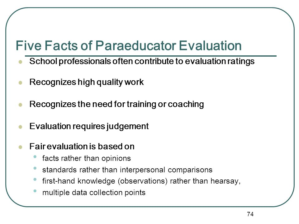 Five Facts of Paraeducator Evaluation