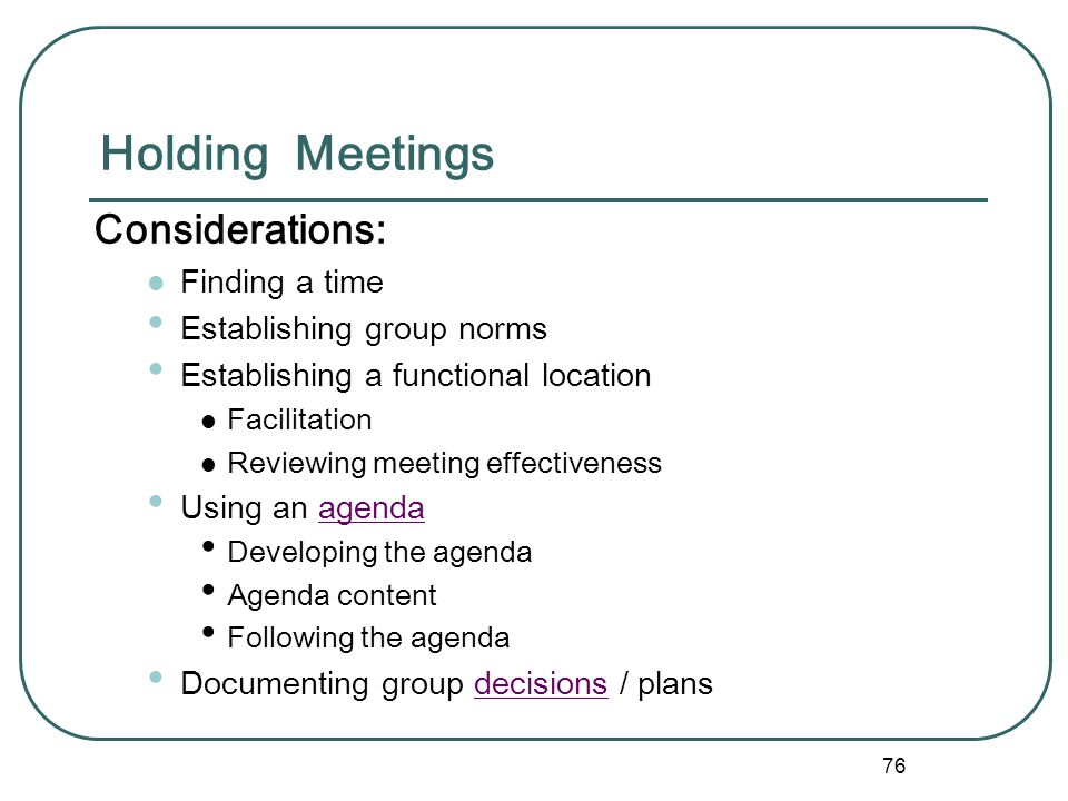 Holding Meetings Considerations: Finding a time