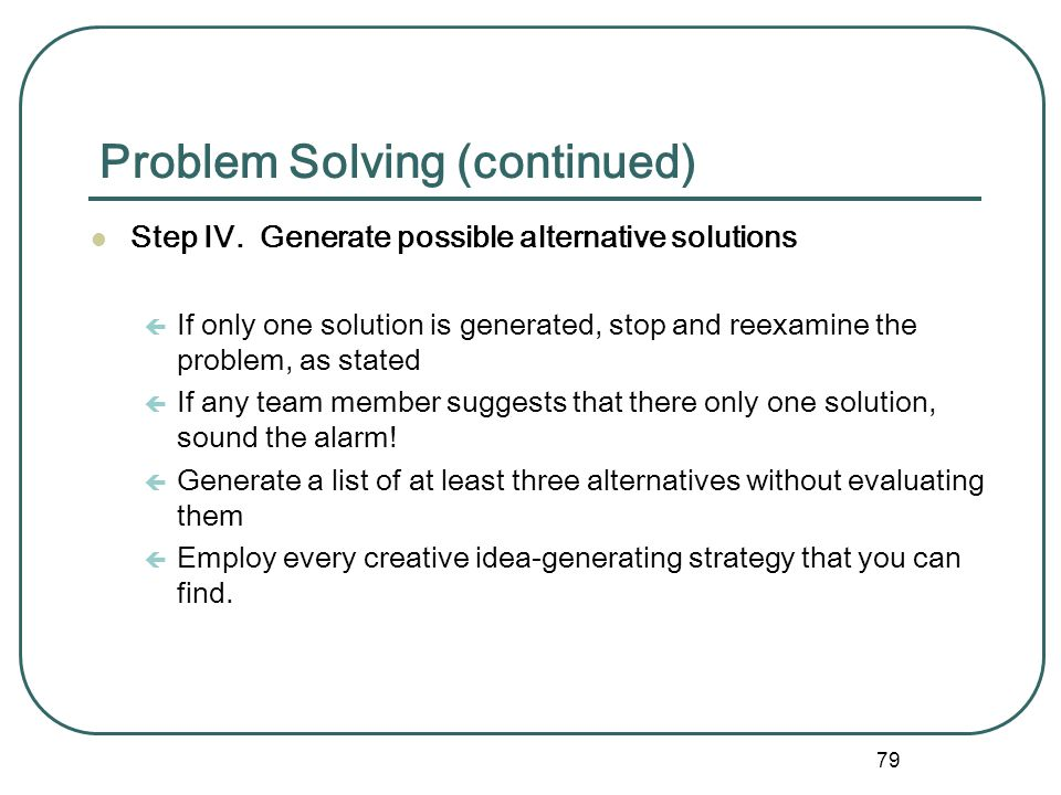 Problem Solving (continued)