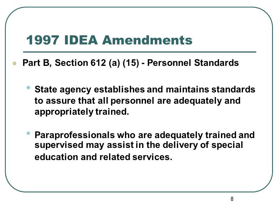 1997 IDEA Amendments Part B, Section 612 (a) (15) - Personnel Standards.