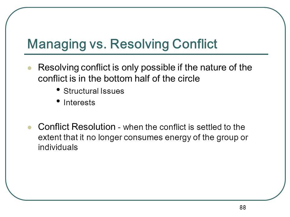 Managing vs. Resolving Conflict