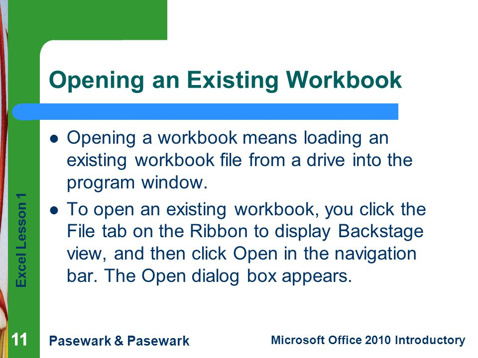 Opening an Existing Workbook