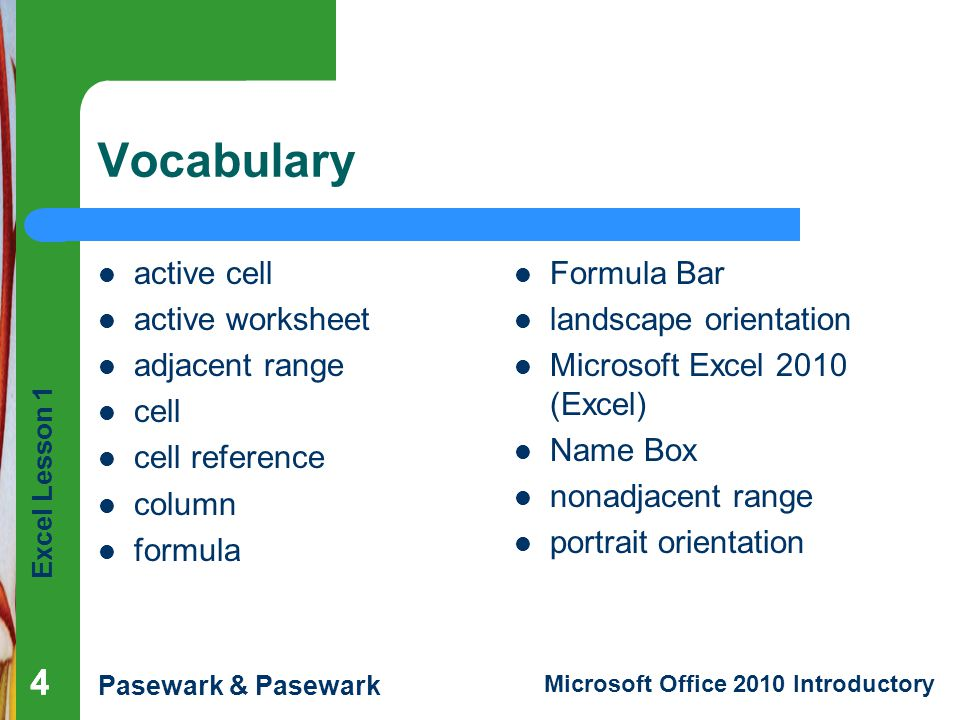 Vocabulary 4 4 active cell active worksheet adjacent range cell