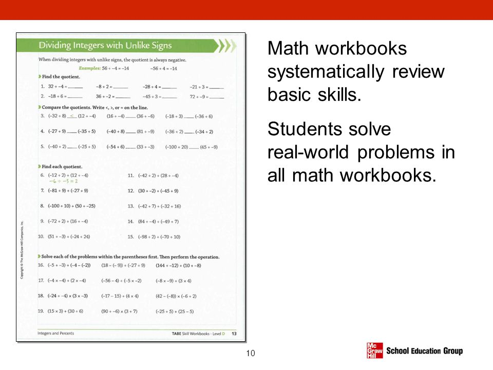 Math workbooks systematically review basic skills.