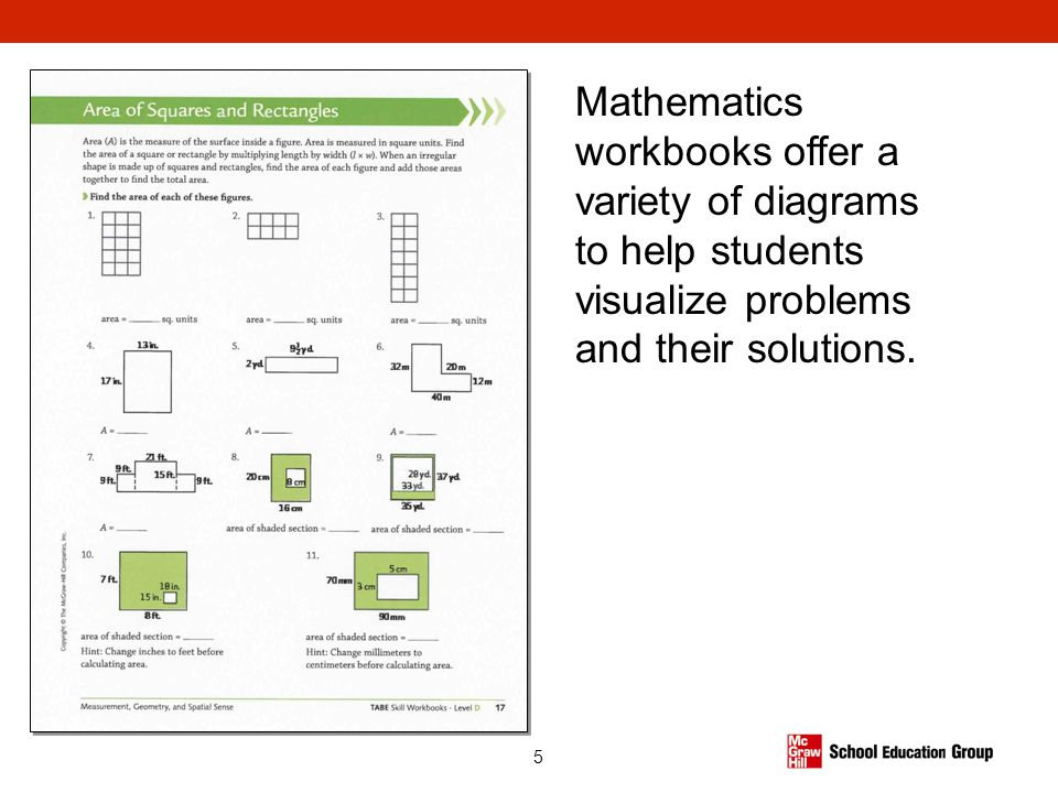 Mathematics workbooks offer a variety of diagrams to help students visualize problems and their solutions.