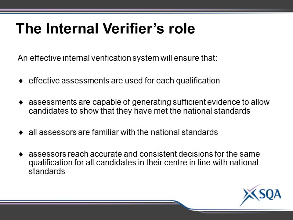 The Internal Verifier's role