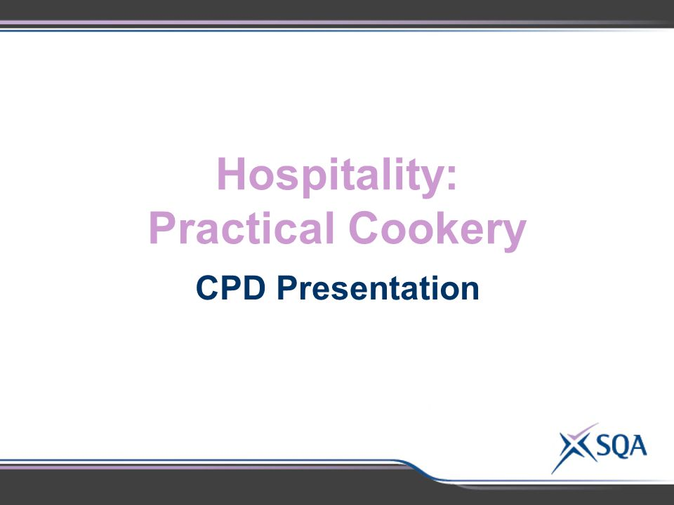 Hospitality: Practical Cookery