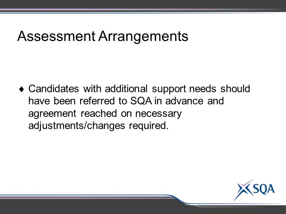 Assessment Arrangements