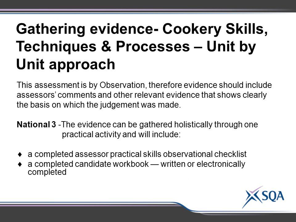 Gathering evidence- Cookery Skills, Techniques & Processes – Unit by Unit approach