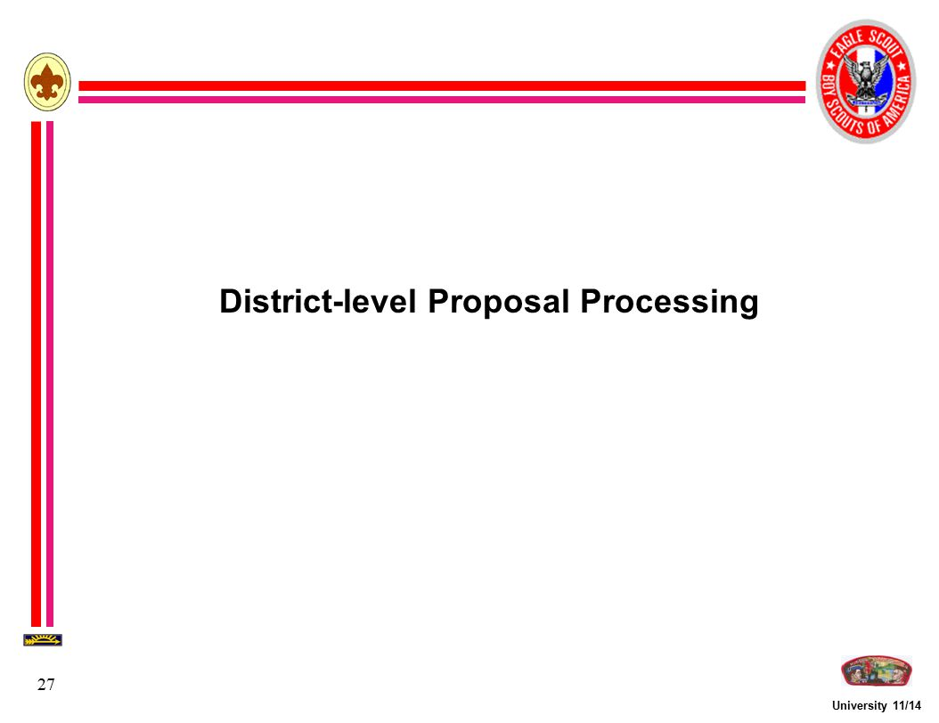 District-level Proposal Processing