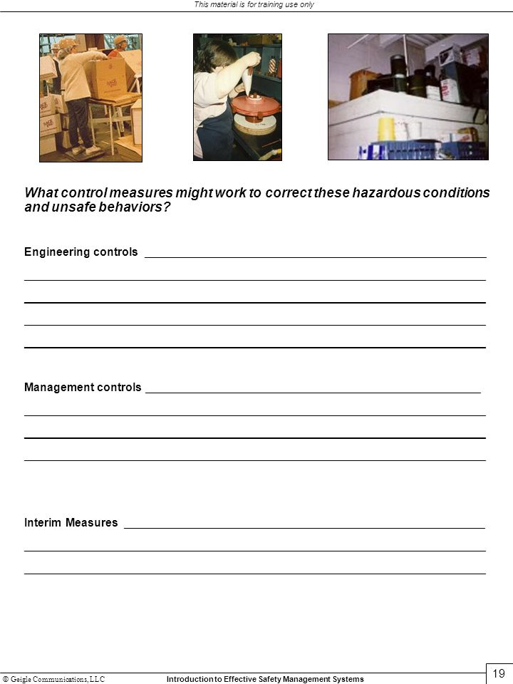 What control measures might work to correct these hazardous conditions and unsafe behaviors