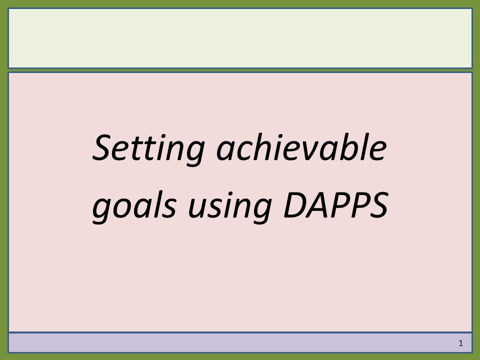 Setting achievable goals using DAPPS