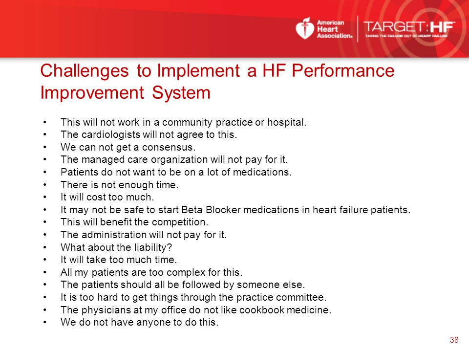 Challenges to Implement a HF Performance Improvement System