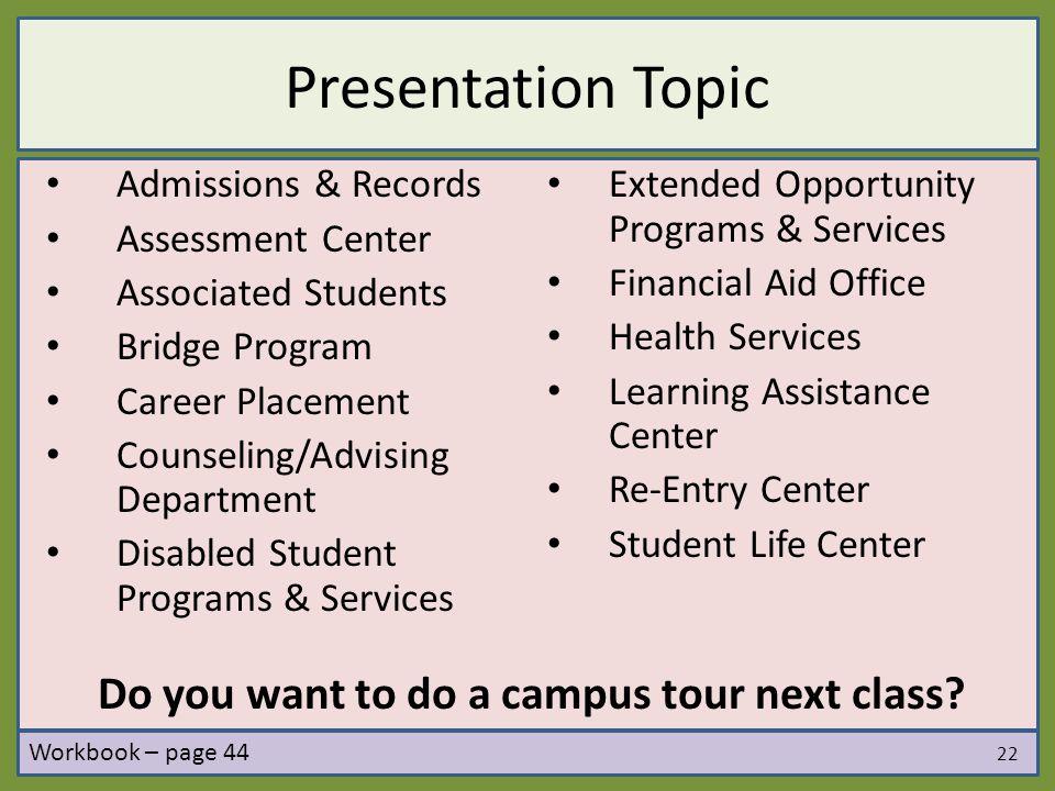 Do you want to do a campus tour next class