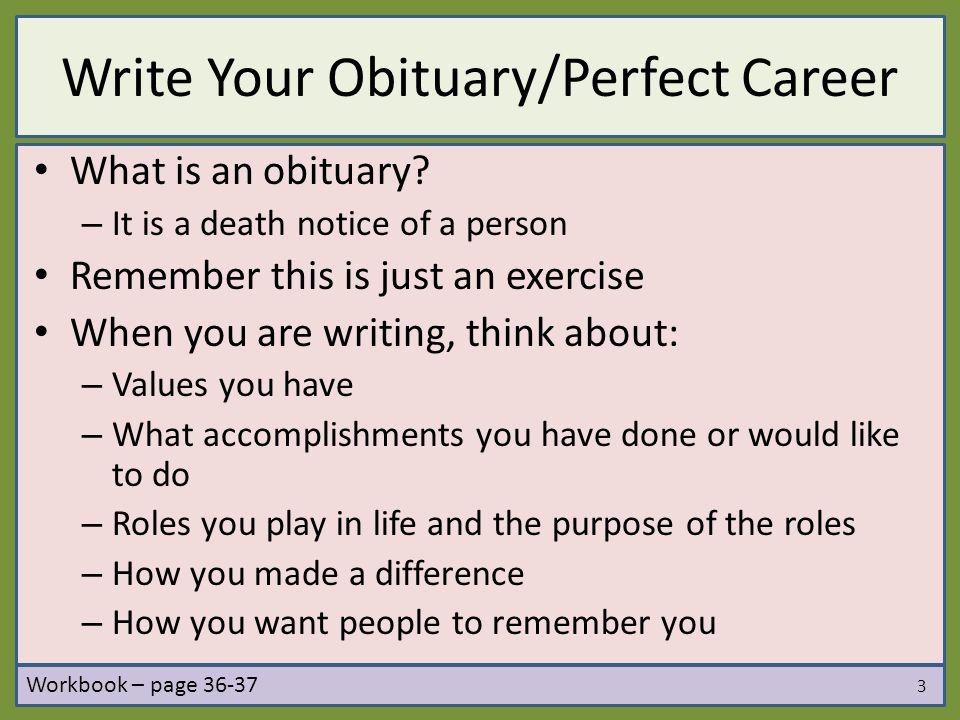 Write Your Obituary/Perfect Career