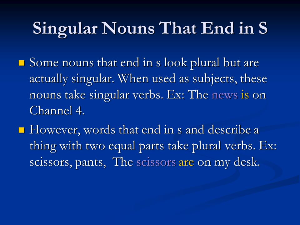 Singular Nouns That End in S