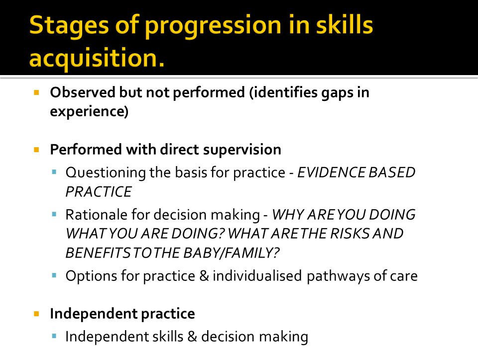 Stages of progression in skills acquisition.