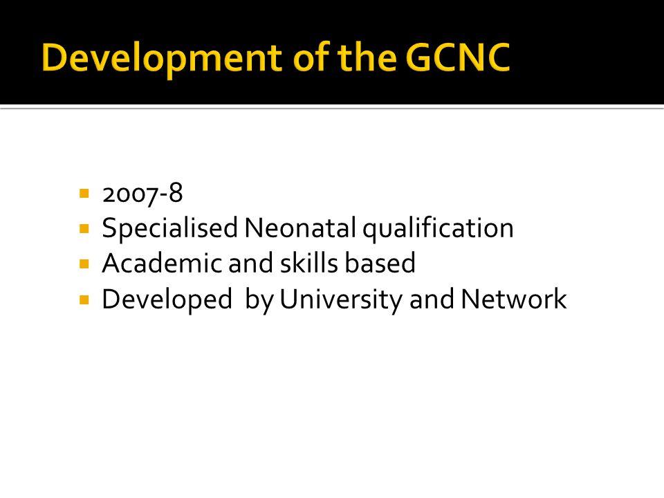 Development of the GCNC