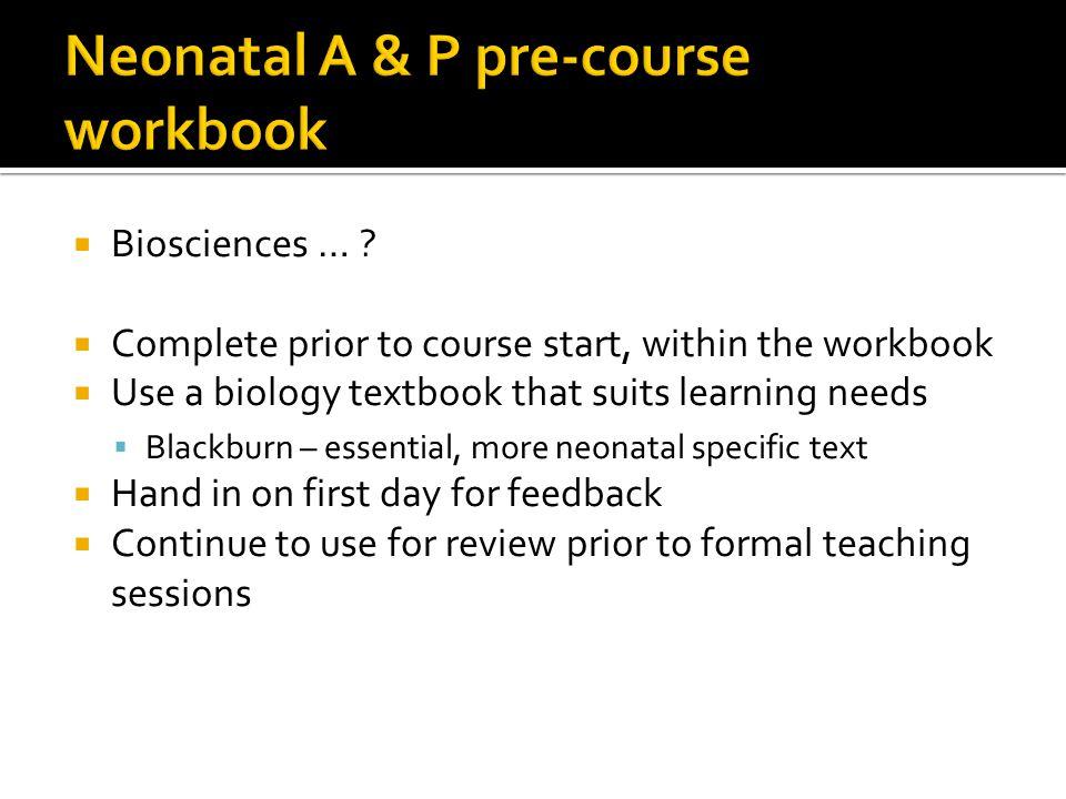 Neonatal A & P pre-course workbook