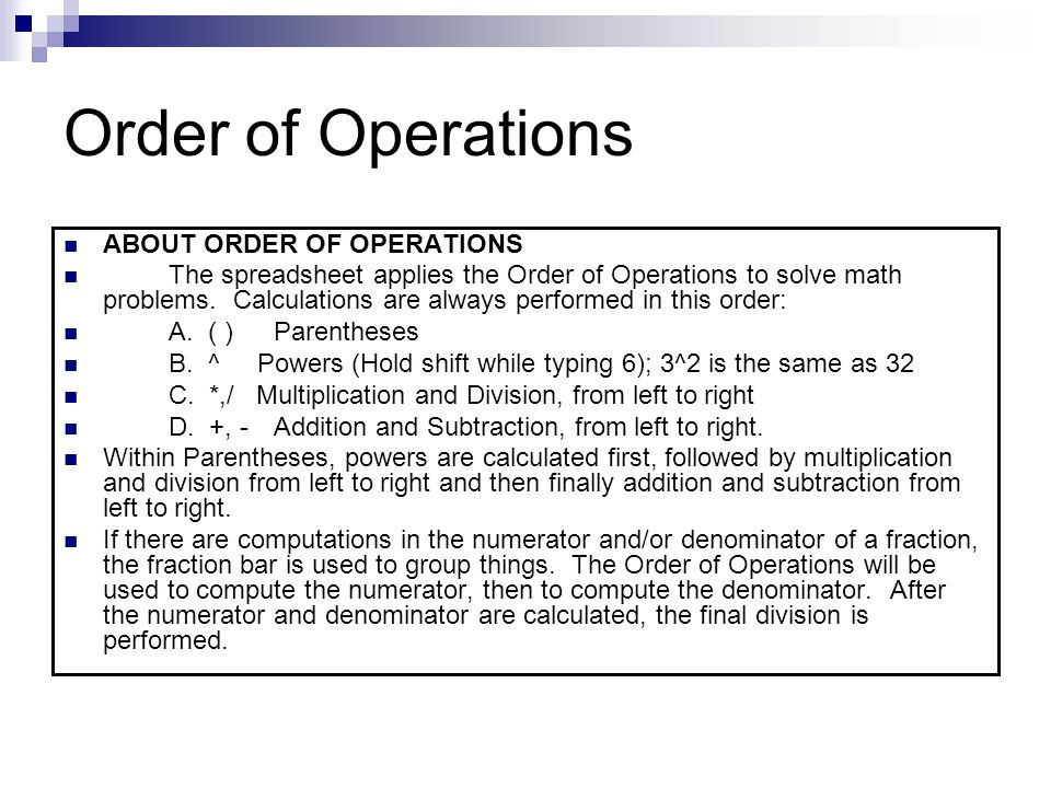 Order of Operations ABOUT ORDER OF OPERATIONS