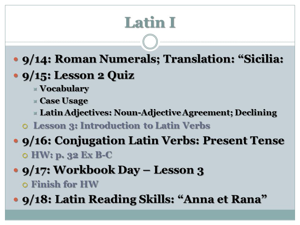 Latin I 9/14: Roman Numerals; Translation: Sicilia: