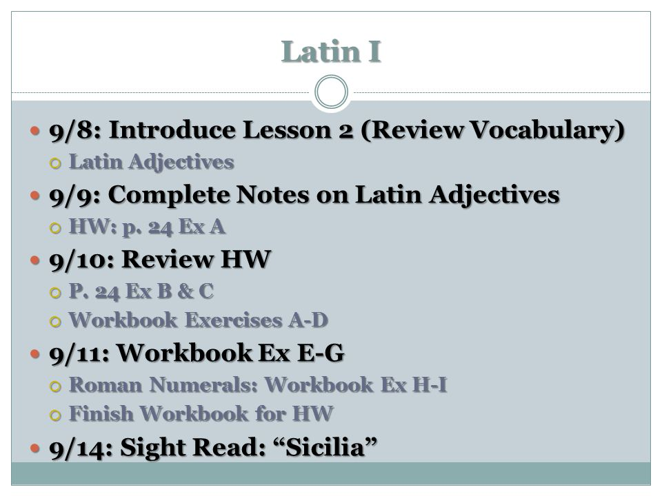 Latin I 9/8: Introduce Lesson 2 (Review Vocabulary)