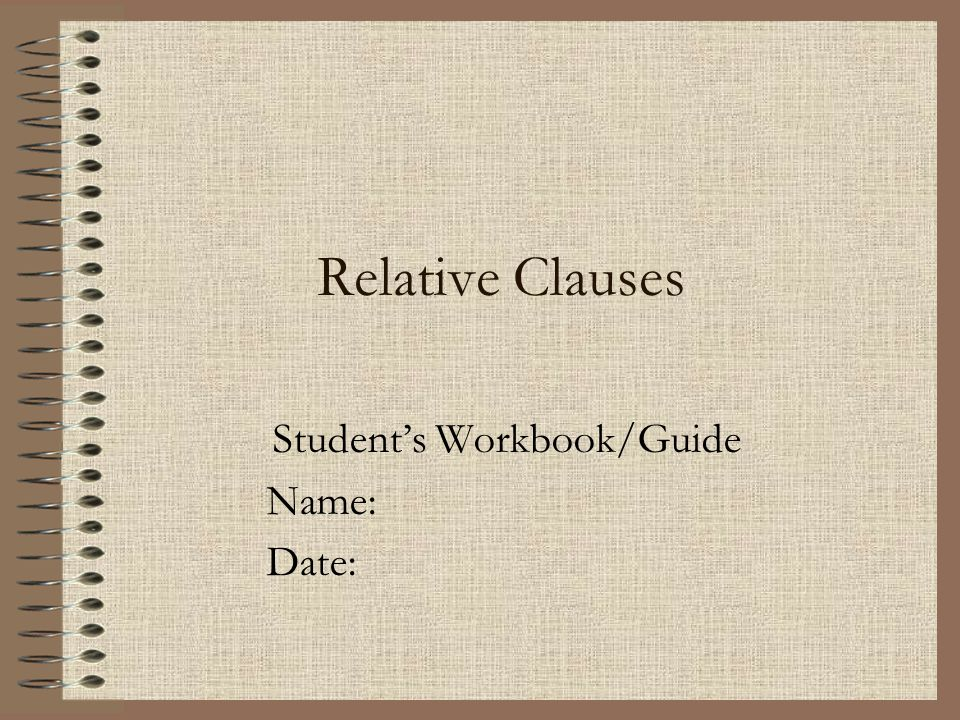 Student's Workbook/Guide Name: Date: