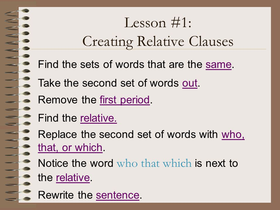 Lesson #1: Creating Relative Clauses