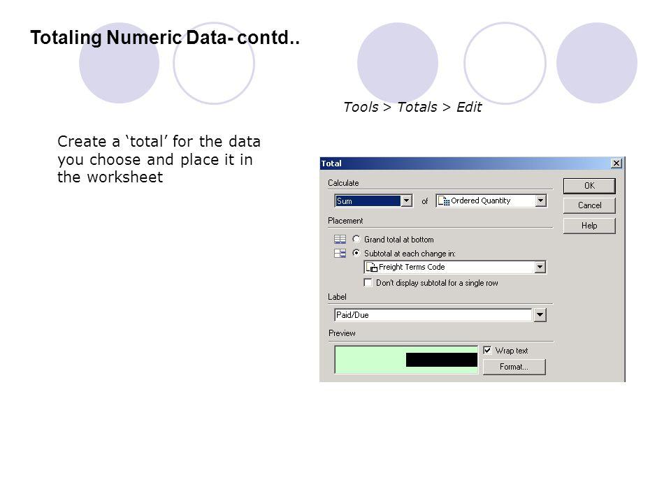 Totaling Numeric Data- contd..