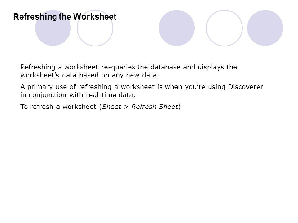 Refreshing the Worksheet