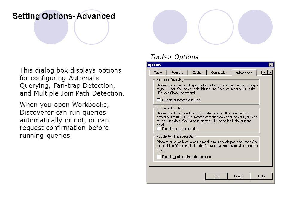 Setting Options- Advanced