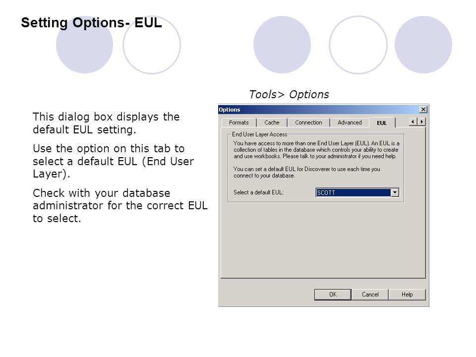 Setting Options- EUL Tools> Options