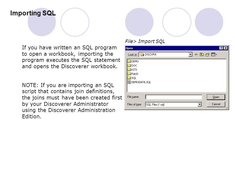 Importing SQL File> Import SQL.