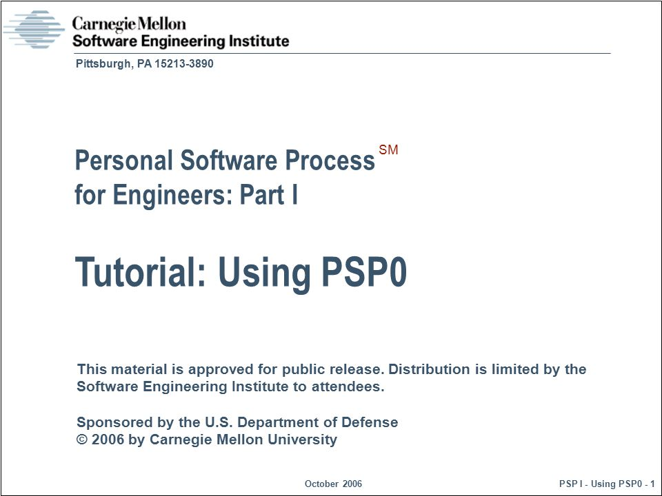 Tutorial: Using PSP0 Personal Software Process for Engineers: Part I