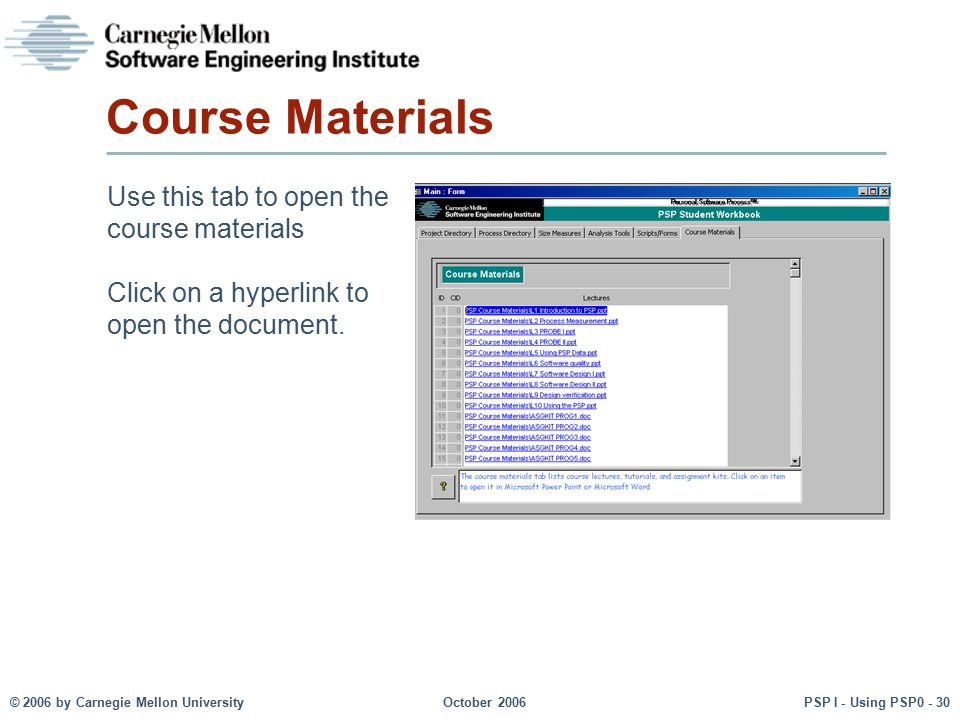Course Materials Use this tab to open the course materials