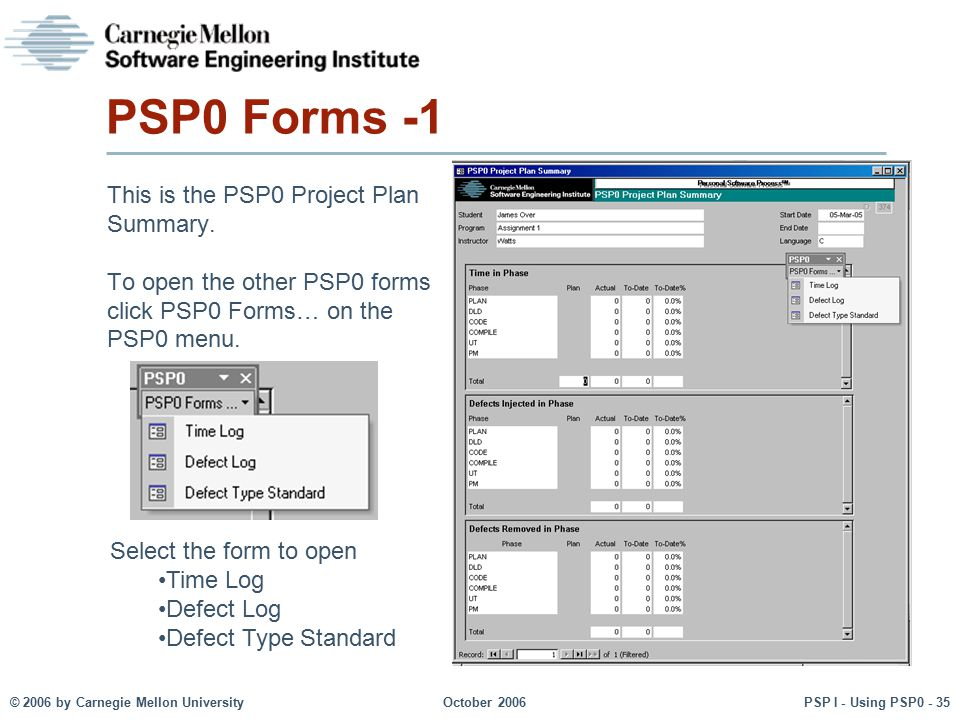 PSP0 Forms -1 This is the PSP0 Project Plan Summary.