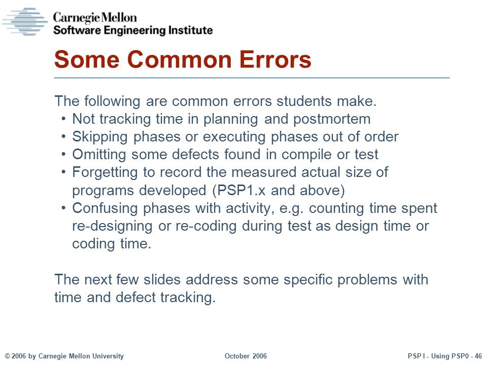 Some Common Errors The following are common errors students make.