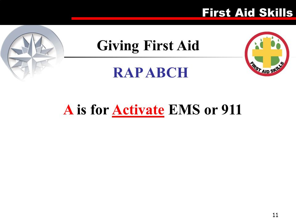 RAP ABCH A is for Activate EMS or 911