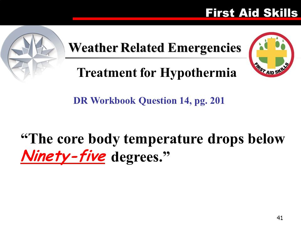 Treatment for Hypothermia DR Workbook Question 14, pg. 201