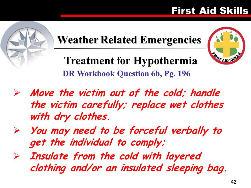Treatment for Hypothermia DR Workbook Question 6b, Pg. 196